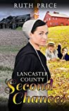 Lancaster County Second Chances (An Amish Of Lancaster County Saga #1)