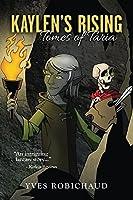 Kaylen's Rising (Tomes of Taria Book 1)