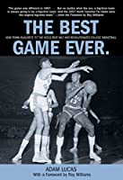 Best Game Ever: How Frank Mcguire's '57 Tar Heels Beat Wilt And Revolutionized College Basketball