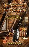 Halloween in Paradise (TJ Jensen Paradise Lake Mystery #6)