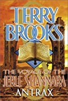 Antrax (Voyage of the Jerle Shannara, #2)
