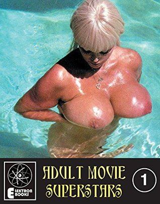 """ADULT MOVIE SUPERSTARS looks back at the so-called """"Golden Age"""" of American porno and sex movies - roughly from 1970 until 1980 and the advent of video ... Desiree Cousteau, and Dyanne Thorne."""