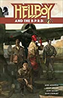 Hellboy and the B.P.R.D: 1952 (Hellboy and the B.P.R.D. Book 1)