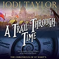A Trail Through Time (The Chronicles of St Mary's, #4)