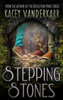 Stepping Stones (The Stone Series Book 1)