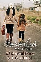 Bindarra Creek Makeover (A Bindarra Creek Romance #1)