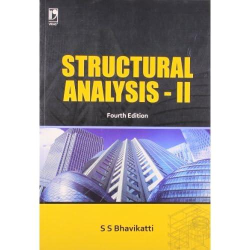 Structural analysis vol i: s s bhavikatti: 9788125942696: amazon.