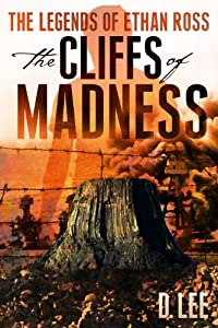 The Legends of Ethan Ross: The Cliffs of Madness: Book 1 in the Ethan Ross Series