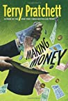 Making Money (Discworld, #36; Moist Von Lipwig, #2)
