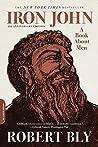 Iron John: A Book...