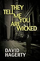 They Tell Me You Are Wicked (Duncan Cochrane Book 1)