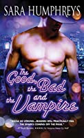 The Good, the Bad, and the Vampire (Dead in the City, #4)