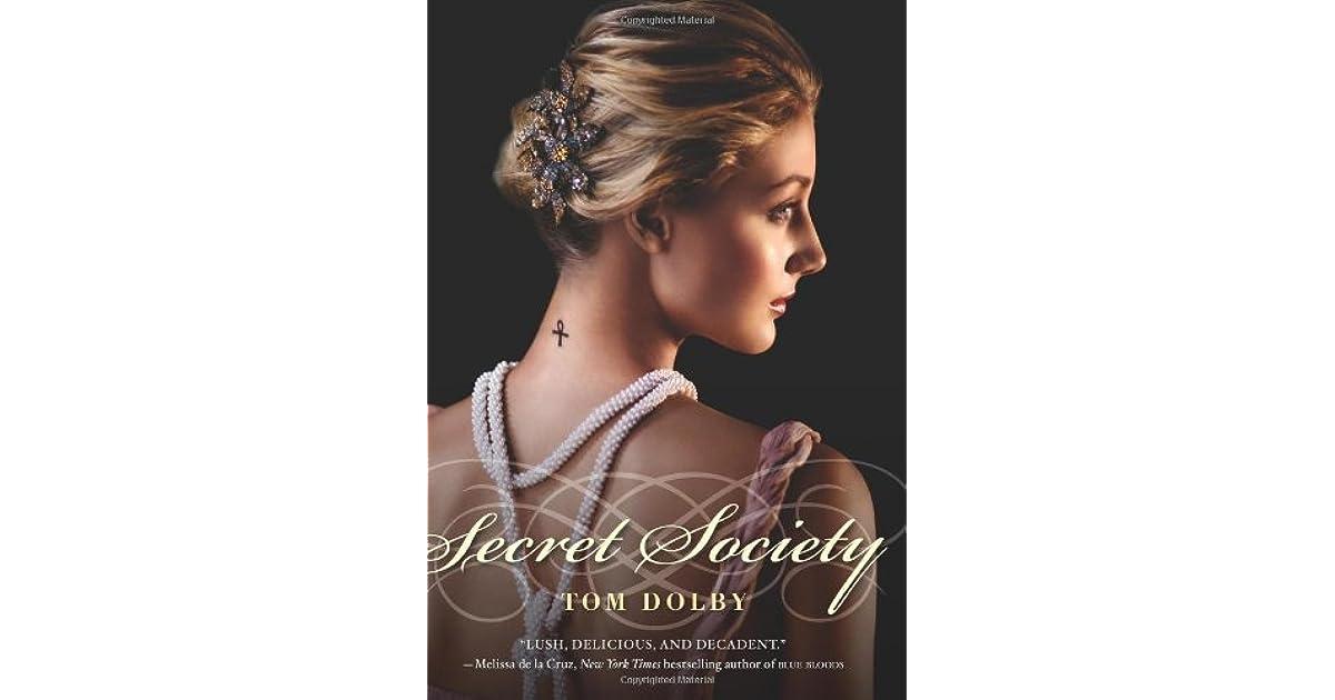 Secret Society (Secret Society, #1) by Tom Dolby