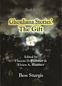 Ghouliana Stories' The Gift