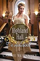 De debutante (Highland Hall #2)