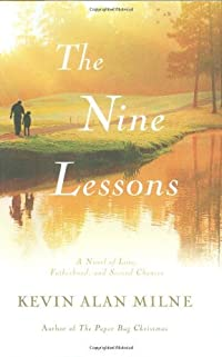 The Nine Lessons: A Novel of Love, Fatherhood, and Second Chances