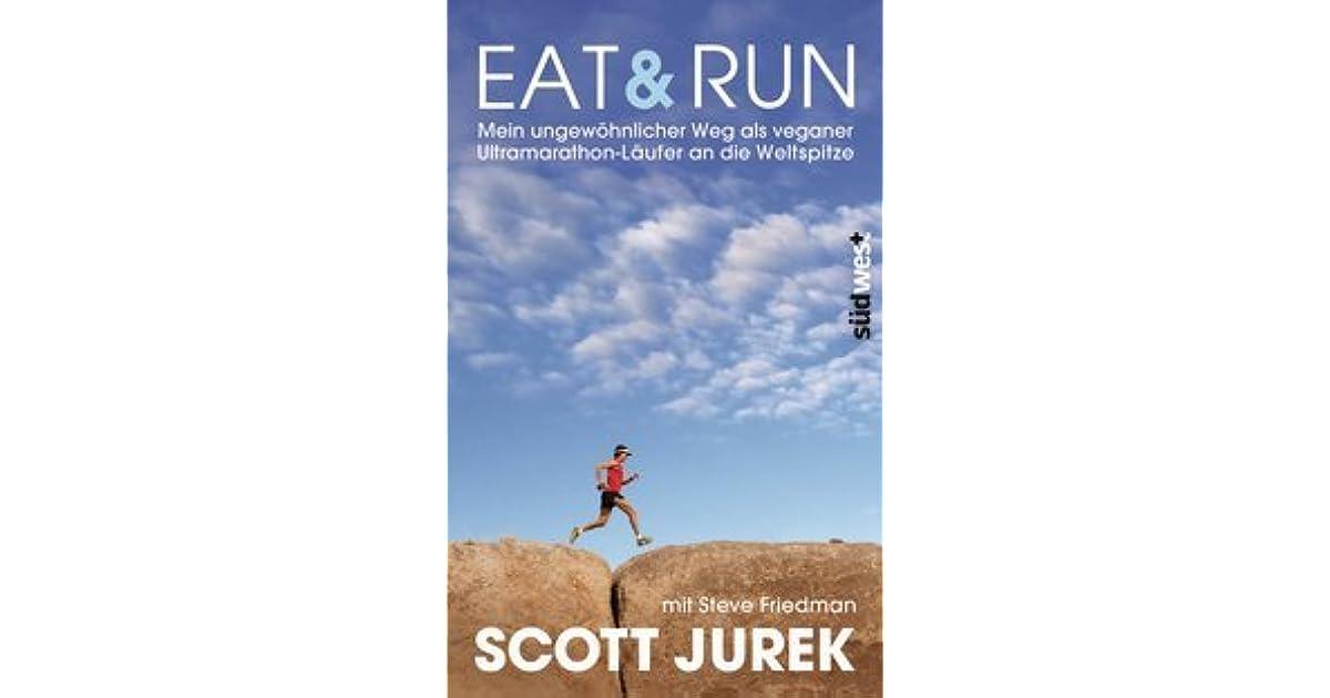 cde574fbd94d3 Eat Run by Scott Jurek (2 star ratings)