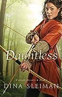 Dauntless (Valiant Hearts, #1)