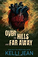 Over the Hills and Far Away (NOLA's Own #1)