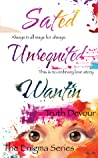 Enigma Series: Wantin, Unrequited & Sated