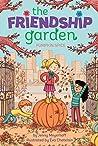 Pumpkin Spice (The Friendship Garden Book 2)