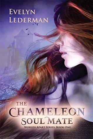 The Chameleon Soul Mate (Worlds Apart #1) by Evelyn Lederman