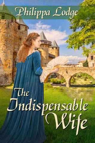 The Indispensable Wife (Châteaux and Shadows, #1)