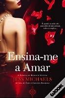 Ensina-me a Amar (Mistress Matchmaker, #1)