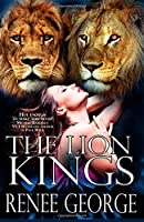 The Lion Kings (the Complete Novel)