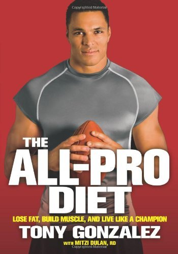 The-all-pro-diet-lose-fat-build-muscle-and-live-like-a-champion