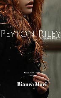Peyton Riley (Takedown #2)