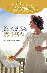 A Timeless Romance Anthology: Sarah M. Eden British Isles Collection