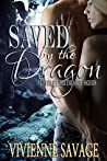 Saved by the Dragon (Loved by the Dragon #1)