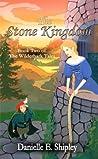 The Stone Kingdom (The Wilderhark Tales, #2)