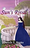 The Sun's Rival (The Wilderhark Tales, #5)