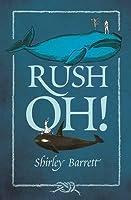 Rush Oh!