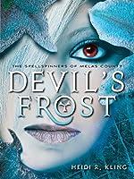 Devil's Frost, Spellspinners Series #3 (The Spellspinners of Melas County)