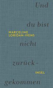 Und du bist nicht zurückgekommen by Marceline Loridan-Ivens
