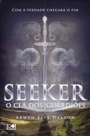 Seeker - O Clã dos Guardiões (Seeker, #1)
