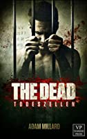 The Dead 01 - Todeszellen