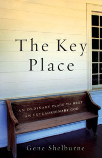 The Key Place An Ordinary Place to Meet an Extraordinary God