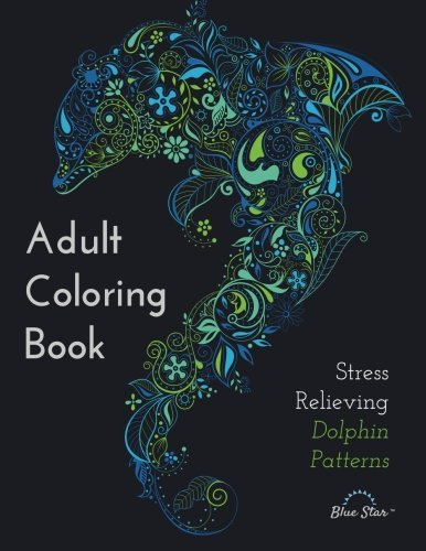 Adult Coloring Book - Stress Relieving Dolphin Patterns