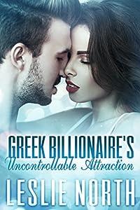 Greek Billionaire's Uncontrollable Attraction