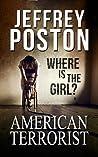 American Terrorist by Jeffrey Poston