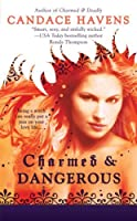 Charmed & Dangerous (Bronwyn the Witch, #1)