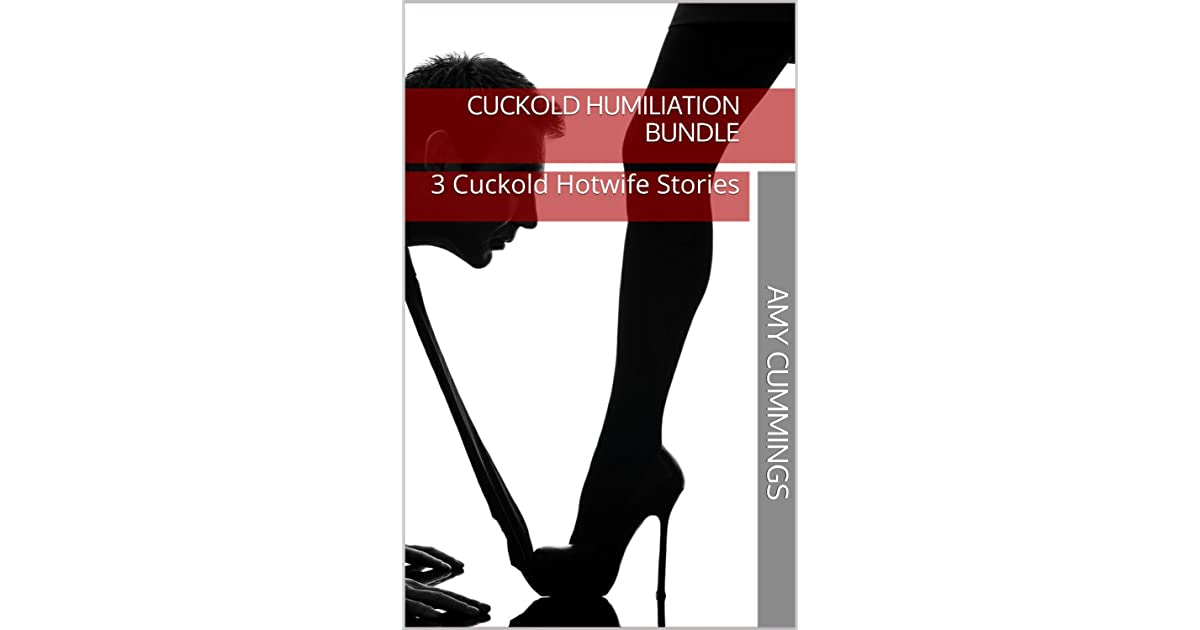 Cuckold Humiliation Bundle: 3 Cuckold Hotwife Stories by
