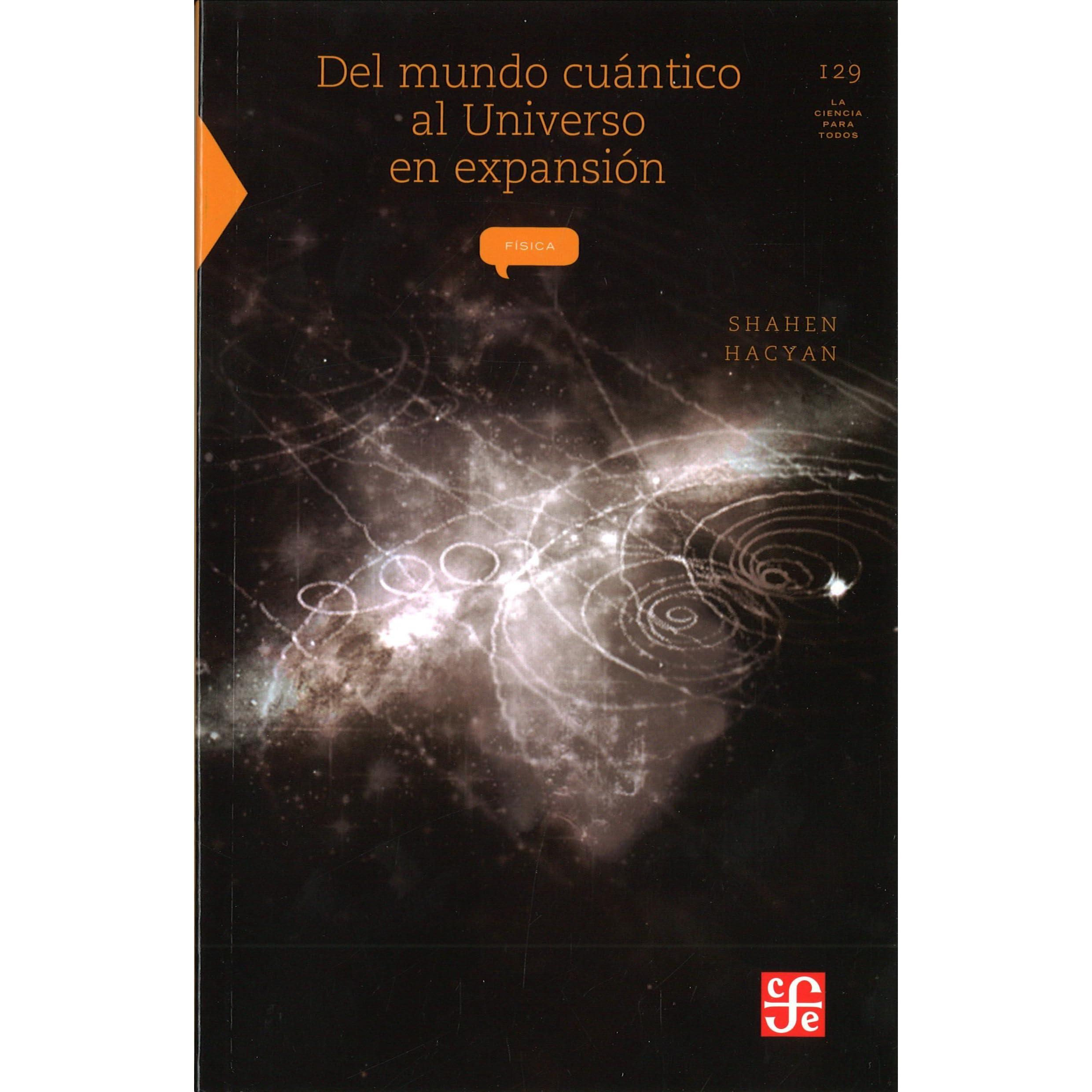 El descubrimiento del Universo (La Ciencia Para Todos) (Spanish Edition)