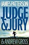 Judge & Jury by James Patterson