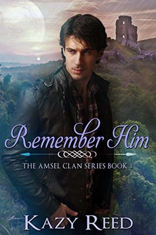 Remember Him by Kazy Reed