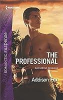 The Professional (Dangerous in Dallas, #3)